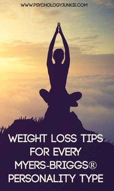 Weight loss tips for every #MBTI type! #INFJ #INTJ #INFP #INTP