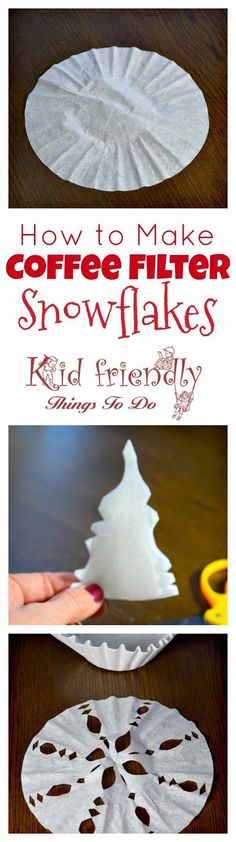 Great winter craft. These are easy to make with the kids! How to make a coffee filter snowflake. Fun to do on a snow day! http://www.kidfriendlythingstodo.com