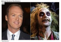 Michael Keaton B4 & After....?   OR  Beetle Juice B4 & After.....?
