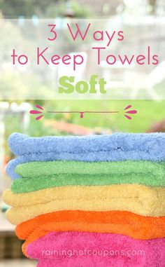 3 Ways To Keep Towels Soft 1.Gather all towels that need to be washed/softened. When your washer has reached it's rinse cycle, add 1/4 cup of vinegar to the washer. + 2 more