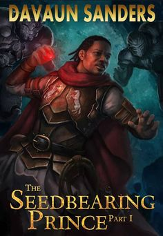 The Seedbearing Prince by DaVaun Sanders