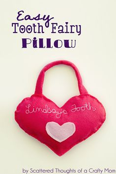 Tooth Fairy Pillow Tutorial:  So easy you can hand sew it!