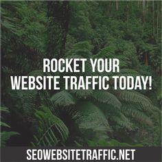 Rocket your website traffic now!