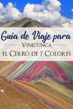 Guía Para visitar la Montaña de los 7 Colores (Vinicunca) en Perú Machu Picchu, Colombia Travel, Travel Tips, Miles Apart, Sea Level, Be Kind, Colors, Travel Advice, Travel Hacks