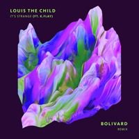 Louis The Child | It's Strange (Ft. K.Flay){Bolivard Remix} by Classy Records on SoundCloud