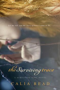 Calia Read - The Surviving Trace