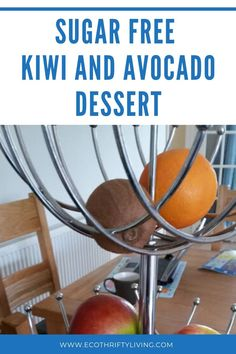kiwi and avocado dessert