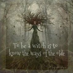 Witch simply means wise one.  They are teachers, healers, parents, wives and coworkers.  We are everywhere.  Are you a wise woman?  Are you a witch as well?  Let your witch out, it's awesome!