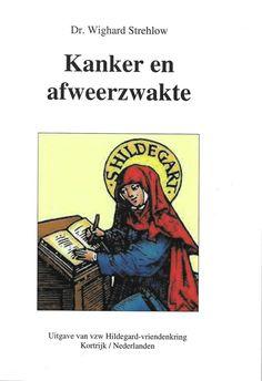 Titel 6 - Kanker en Afweerzwakte www.hildegardkring.eu