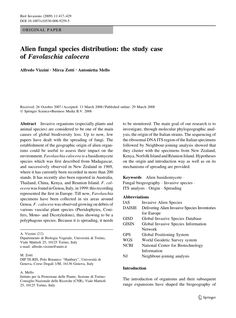 PDF | Invasive organisms (especially plants and animal species) are considered to be one of the main causes of global biodiversity loss. Up to now, few papers have dealt with the spreading of fungi. The establishment of the geographic origin of alien organisms could be useful to...
