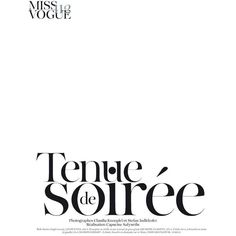 Tenue de Soirée ❤ liked on Polyvore featuring text, words, backgrounds, quotes, articles, magazine, filler, phrase and saying