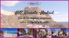 AVE Alicante – Madrid: Una de las mejores conexiones entre la capital y la costa   Blog Truecalia https://www.truecalia.com/blog/ave-alicante-madrid/
