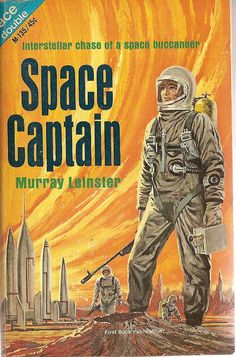 Murray Leinster: Space captain.  Ace 1966. Science Fiction Pulp