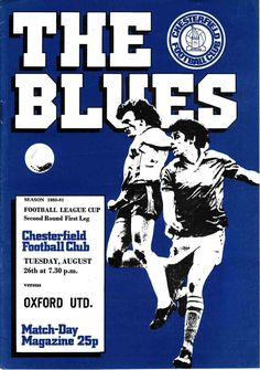 Chesterfield 3 Oxford Utd 1 in Aug 1980 at Saltergate. The programme cover for the League Cup 2nd Round, 1st Leg tie.