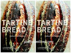 Download ebook TARTINE BREAD by Chad Robertson , download cookbook TARTINE BREAD by Chad Robertson, download cooking ebook TARTINE BREAD by Chad Robertson, free download TARTINE BREAD by Chad Robertson , TARTINE BREAD by Chad Robertson free download, TARTINE BREAD by Chad Robertson in pdf, ebook for baking, tartine ebook, download tartine baking pdf