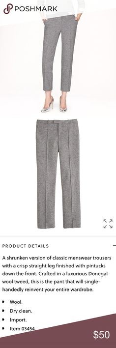 """J.Crew gray cropped donegal wool pant sz 6. Classy J.Crew gray cropped donegal wool pant. Size:6. Gray wool. Fully lined. Zipper front. Sits above hip. Slim through hip and thigh, with a skinny, cropped leg. 26"""" inseam. Waist: 16 inches. Great preowned condition. Classic style! (Stock photos via jcrew.com) J. Crew Pants Ankle & Cropped"""