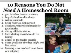 10 Reasons you do not need a homeschool room. Love!