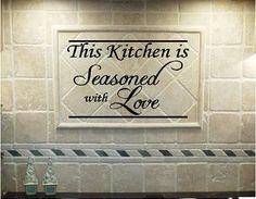 Home Renovation Quotes VINYL QUOTE - This Kitchen Is Seasoned With Love - special buy any 2 quotes and get a quote free of equal or lesser value - Vinyl Quotes, Wall Quotes, Wall Sayings, Home Remodeling Diy, Home Renovation, Kitchen Quotes, Diy Cutting Board, Vinyl Projects, Amazing Quotes