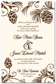 rustic pinecone wedding invitation... could ad some blue and green to match wedding colors...