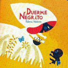 """Duerme negrito"" adaptado por Paloma Valdivia. Lee nuestra reseña en http://letragonesensutinta.blogspot.com.es/2014/10/recomendacion-de-octubre-duerme-negrito.html"