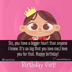 Birthday Wishes For Sister Facebook And Texting Sms By Telling I Love You My Sis