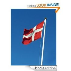 Divine Denmark: The Ultimate Collection of the Worlds Finest Danish Food Recipes [Kindle Edition], via myamzn.heroku.com... cook-books