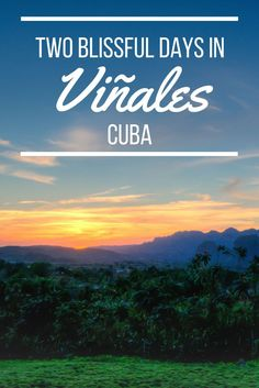Viñales is one of Cuba's most beautiful areas, with amazing landscapes, tobacco farms, and much more. Find out how we spent two days in this marvelous place!
