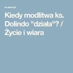 """Kiedy modlitwa ks. Dolindo """"działa""""? / Życie i wiara"""
