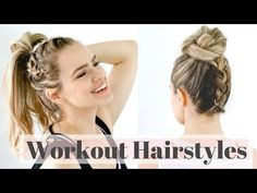 3 Workout Hairstyles for the Gym - Easy Hair Tutorial!   Kayley Melissa - YouTube   Bloglovin'