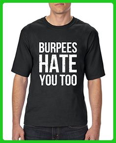 Ugo Burpees Hate You Too Match w Leggins Gym Workout Apparel Fitness Clothing Ultra Cotton Unisex T-Shirt Tall Sizes - Workout shirts (*Amazon Partner-Link)