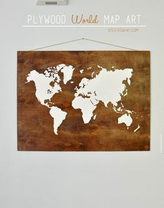 All things bright and beautiful diy world map wall art craft plywood world map art may pinterest challenge gumiabroncs Gallery