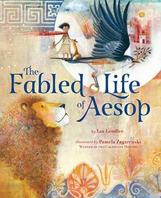 This is Online Books The Fabled Life of Aesop: The Extraordinary Journey and Collected Tales of the World?s Greatest Storyteller by Ian Lendler free books online pdf. Free Books, Good Books, Houghton Mifflin Harcourt, Aesop, Kids Boxing, The Life, The World's Greatest, The Book, Childrens Books