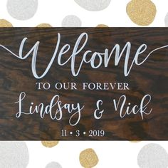 Wedding Welcome Sign Welcome to our Forever Rustic Wedding Decor Personalized Wedding Welcome Sign Custom Wedding Welcome Decor Handmade Decorations, Wedding Decorations, Wedding Welcome Signs, Welcome Decor, Decor Ideas, Gift Ideas, The Perfect Touch, Stain Colors, Craft Items