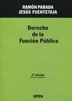 Derecho de la función pública / Ramón Parada Vázquez, Jesús Fuentetaja Pastor.    Open, 2014.