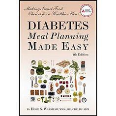 """Diabetes Meal Planning Made Easy"" - Healthy diet and food plan for people with diabetes. Meet your health and nutrition goals with healthy diabetes meal plans and shopping strategies. $16.95"