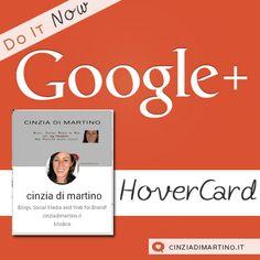 Google Plus Hovercard: lo strumento più potente per il tuo Brand | cinziadimartino.it