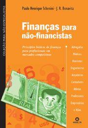 Finanças para não financistas | Princípios básicos de finanças para profissionais em mercados competitivos
