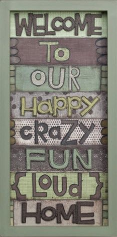 """Mother's Day Gift:  """"Welcome to Our Crazy Home"""" Wall Art"""