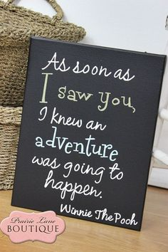 I knew an adventure was going to happen Winnie The Pooh quote canvas. $21.50, via Etsy.