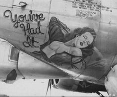 B 17, Nose Art, Military Art, Military History, Military Pins, Rockabilly, Aircraft Painting, Airplane Art, Vintage Airplanes