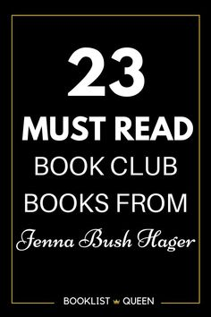 Enjoy the complete Jenna Bush Hager book club list with all of the Read with Jenna book club picks. You'll find plenty of bestselling books among the Jenna Bush Hager Book Club reading lists. Find the recent Jenna Bush Hager Book Club picks for your reading list.