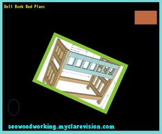Doll Bunk Bed Plans 074806 - Woodworking Plans and Projects!