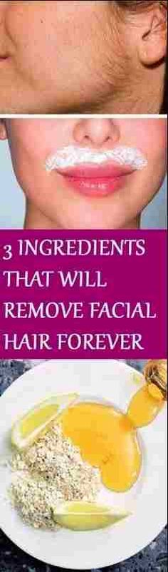 These 3 Ingredients Will Remove Facial Hair Forever In 15 Minutes – The Owl & Me