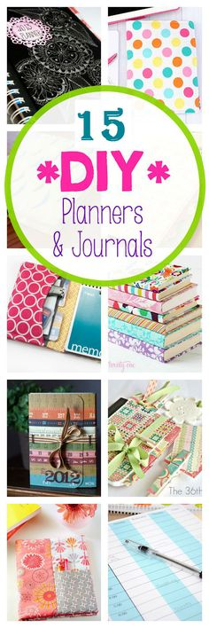 15 DIY Journals and Planners Follow Us on Tumblr OR Like Us on Facebook