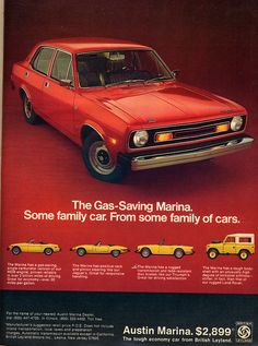Austin Marina as the Morris Marina was badged in North America. Vintage Advertisements, Vintage Ads, Retro Ads, Morris Marina, How To Save Gas, Austin Cars, Car Brochure, Car Advertising, Top Cars