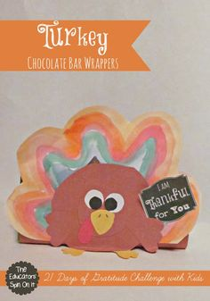 Handmade Turkey Chocolate Bar Wrappers {21 Days of Gratitude Challenge} from Kim Vij at The Educators' Spin On It