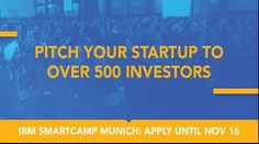 Attention #IoT #Startups, #IBMSmartcamp is back! #München