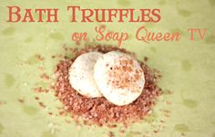 Like Bath Bombs and Bath melts combined into one.  Natural recipe begins around 3:30