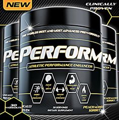 PERFORM The Best Pre Workout Supplement for Energy, Strength, Pump, Endurance, Focus, Power, Drive