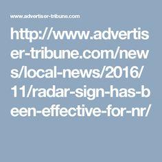 http://www.advertiser-tribune.com/news/local-news/2016/11/radar-sign-has-been-effective-for-nr/